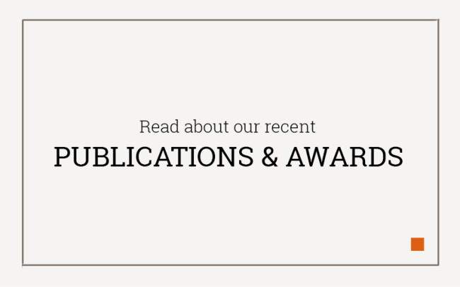 Read about our recent Publications & Awards